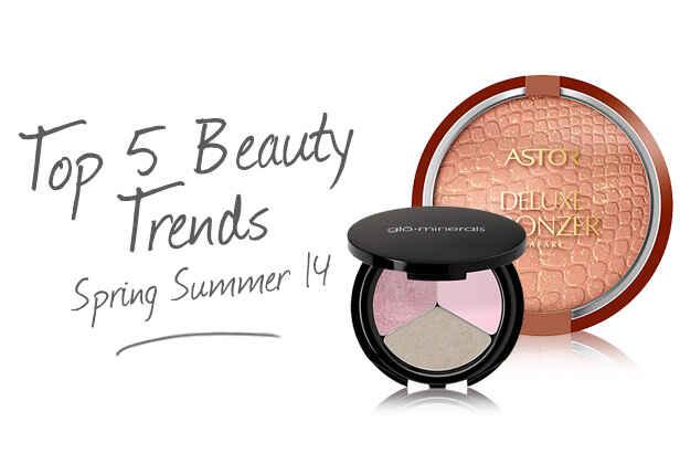 Top 5 Beauty Trends – Spring Summer 2014