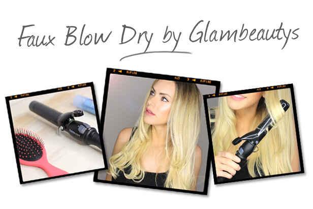 Glambeauty's Faux Blow Dry