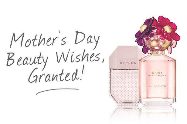 Mother's Day Beauty Wishes, Granted!
