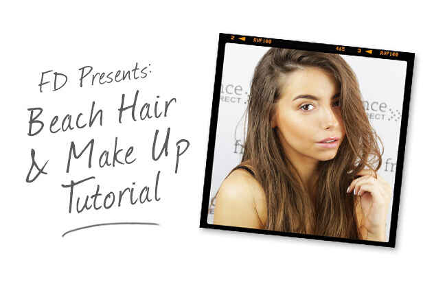 FD Presents: Beach Hair & Makeup Tutorial