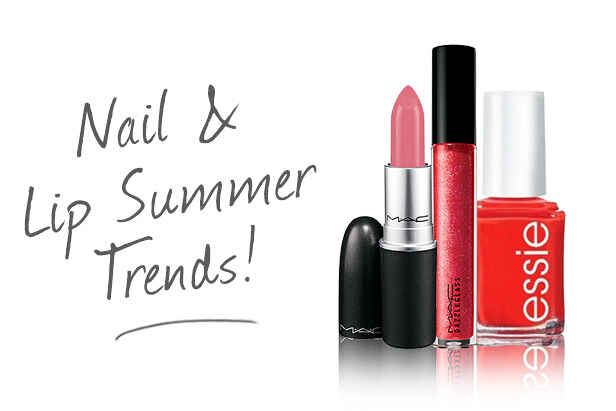 Summer Trends for Nails and Lips