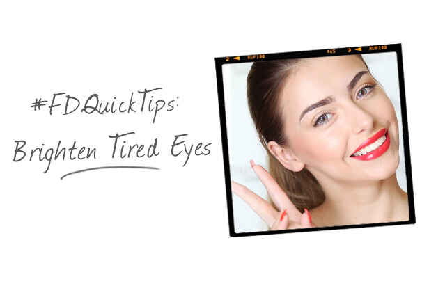 FDQuickTips: How to Conceal Tired Eyes