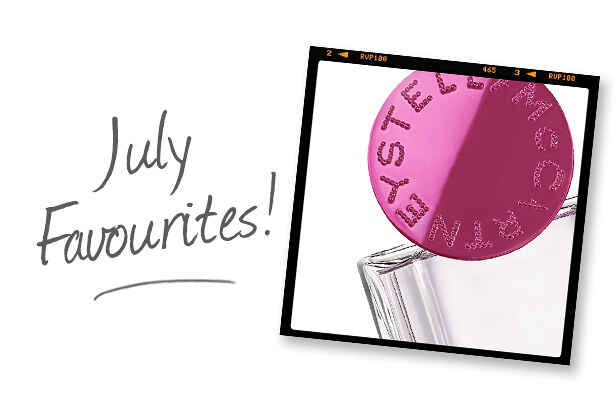 July Favourites!