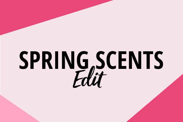 Spring Scents Edit